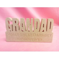 18mm MDF Grandad Plaque What great Dads